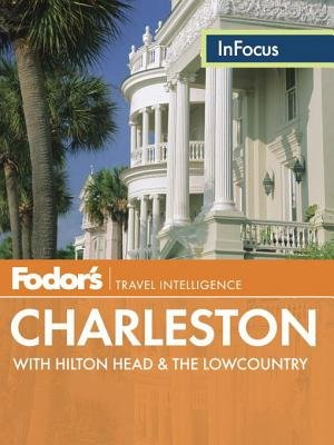 Fodor's In Focus Charleston by