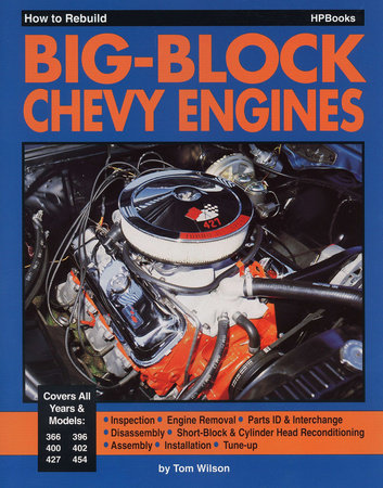 How to Rebuild Big-Block Chevy Engine HP755