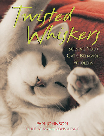 Twisted Whiskers by Pam Johnson