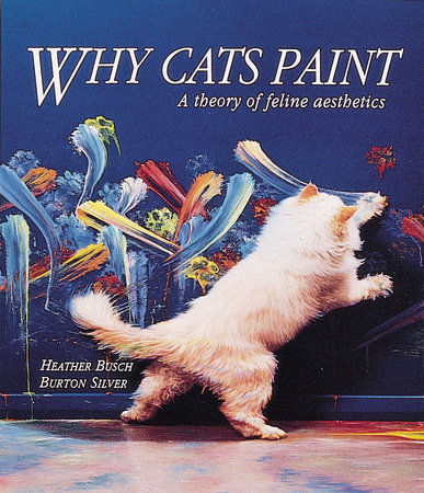 Why Cats Paint by