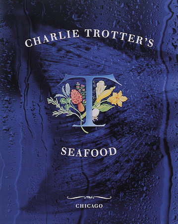 Charlie Trotter's Seafood by
