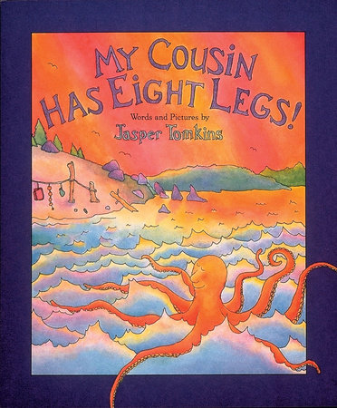 My Cousin Has Eight Legs by Jasper Tomkins