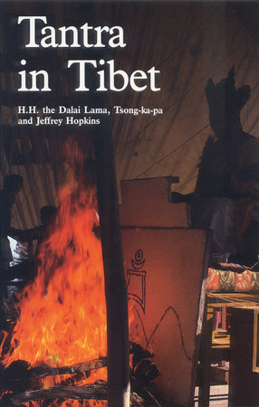 Tantra in Tibet by Tsong-Kha-Pa, Dalai Lama and Jeffrey Hopkins