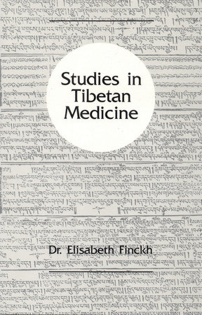 Studies in Tibetan Medicine by