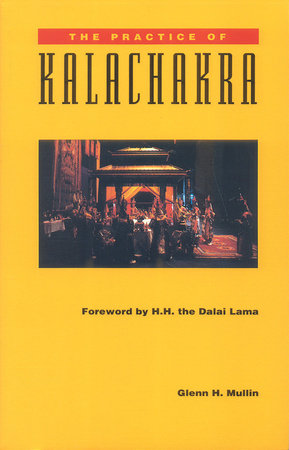 The Practice of Kalachakra by