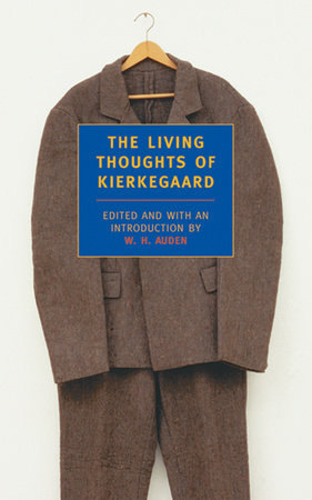 The Living Thoughts of Kierkegaard by