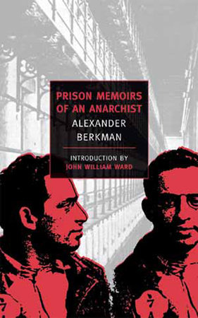 Prison Memoirs of an Anarchist by