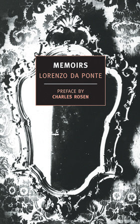 Memoirs of Lorenzo Da Ponte by