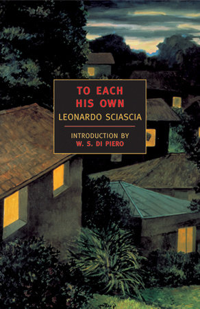 To Each His Own by Leonardo Sciascia