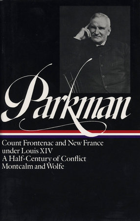 Parkman: France and England in North America Vol 2