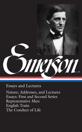 Emerson: Essays and Lectures