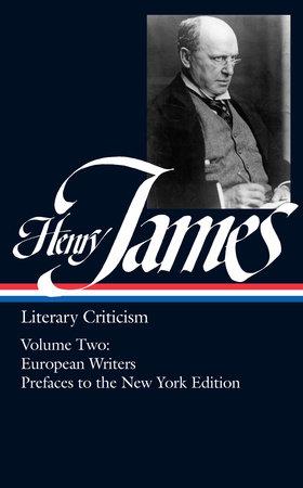 Henry James: Literary Criticism