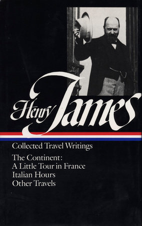 Henry James: Travel Writings 2