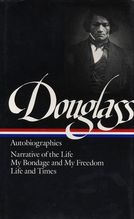 Douglass: Autobiographies