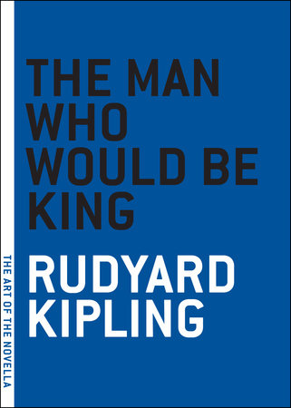 The Man Who Would Be King by