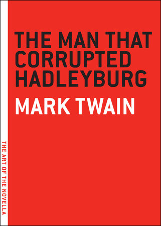 The Man That Corrupted Hadleyburg by