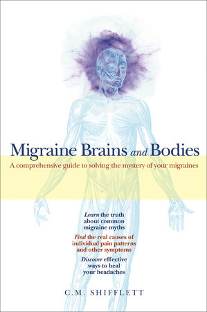 Migraine Brains and Bodies by C. M. Shifflett