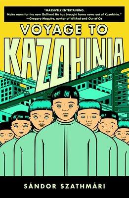 Voyage to Kazohinia by