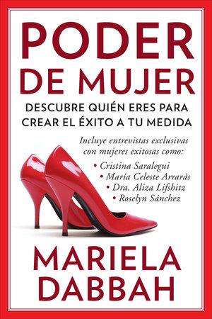 Poder de mujer: Descubre quién eres para crear el éxito a tu medida