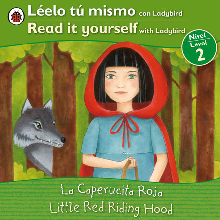 Little Red Riding Hood/La caperucita roja