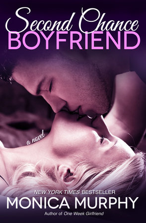 Second Chance Boyfriend by Monica Murphy