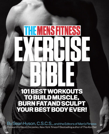 The Men's Fitness Exercise Bible by Sean Hyson, C.S.C.S. and the Editors of Men's Fitness