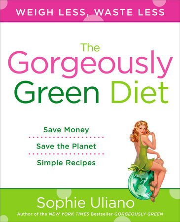 The Gorgeously Green Diet