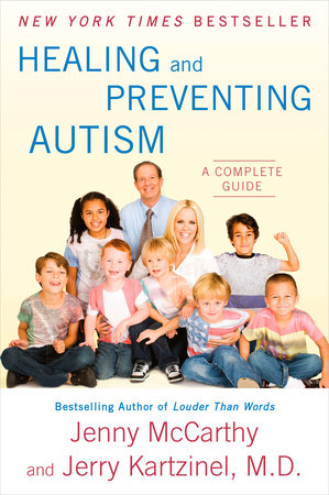 Healing and Preventing Autism