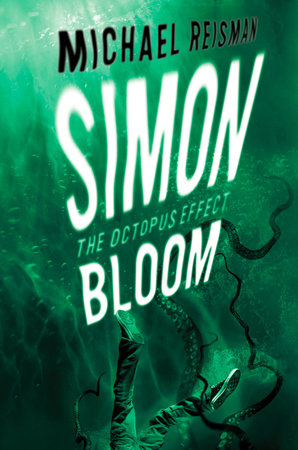 Simon Bloom: The Octopus Effect