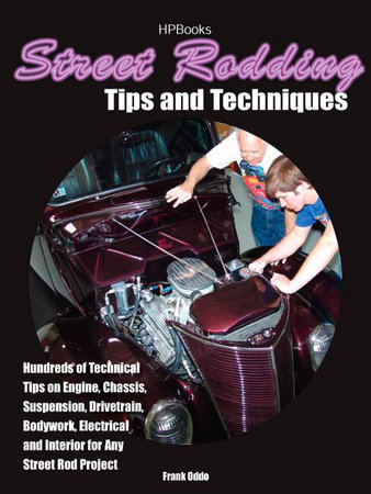 Street Rodding Tips and TechniquesHP1515