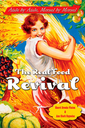 The Real Food Revival