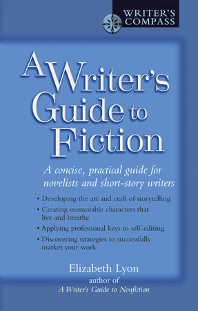 A Writer's Guide to Fiction