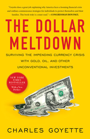 The Dollar Meltdown