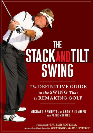 The Stack and Tilt Swing