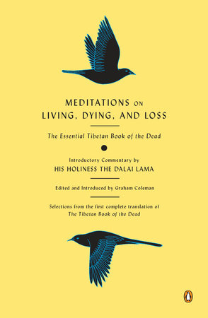 Meditations on Living, Dying, and Loss