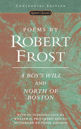 Poems by Robert Frost (Centennial Edition)