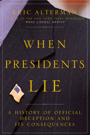 When Presidents Lie