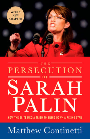 The Persecution of Sarah Palin