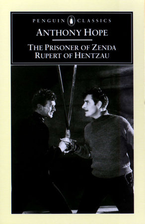 The Prisoner of Zenda and Rupert of Hentzau