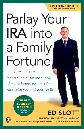 Parlay Your IRA into a Family Fortune