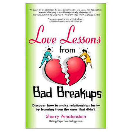 Love Lessons from Bad Breakups