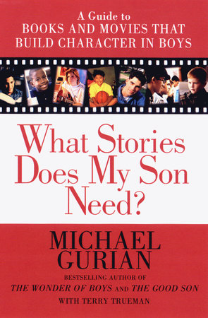 What Stories Does My Son Need?