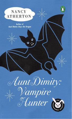 Aunt Dimity: Vampire Hunter