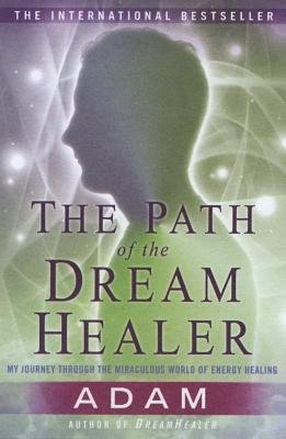 The Path of the DreamHealer