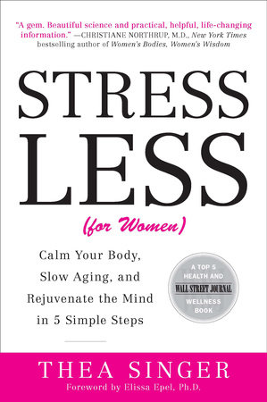 Stress Less (for Women)