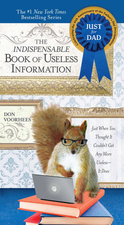 Indispensable Book of Useless Information (Father's Day edition)