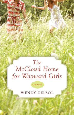 The McCloud Home for Wayward Girls