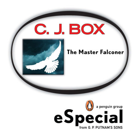 The Master Falconer: A Joe Pickett Short Story