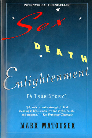 Sex, death, enlightenment