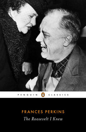 The Roosevelt I Knew book cover